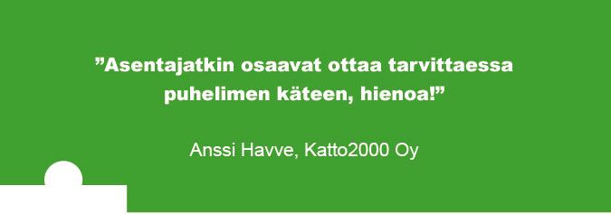 Testimoniaali, Anssi Havve, Katto2000 Oy.
